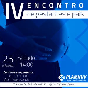 INSCRIÇÕES ABERTAS PARA O IV ENCONTRO DE GESTANTES E PAIS DO PLAMHUV.