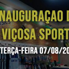 Loja Viçosa Sports será inaugurada nesta terça-feira, 07/08/2018