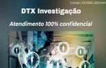 Chegou em Viçosa a DTX Investigação particular 100% confidencial