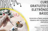 Prefeitura de Viçosa oferece curso gratuito de Eletrônica Básica